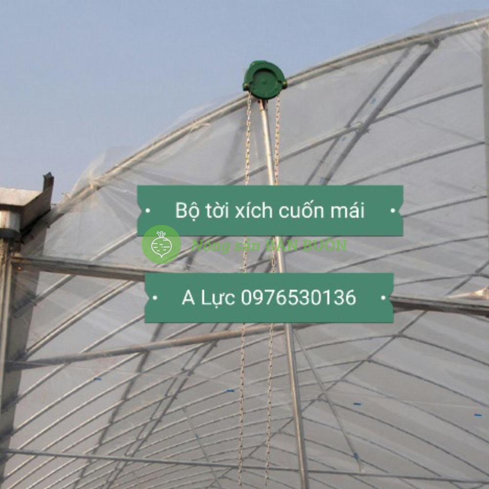 Bán tời xích cuốn màng nilon lưới cho nhà lưới nhà kính công nghệ cao